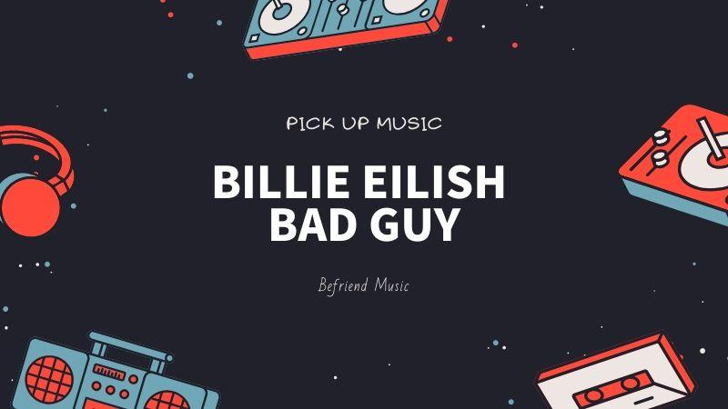 超個性派アーティストで世界が注目「Billie Eilish – bad guy」