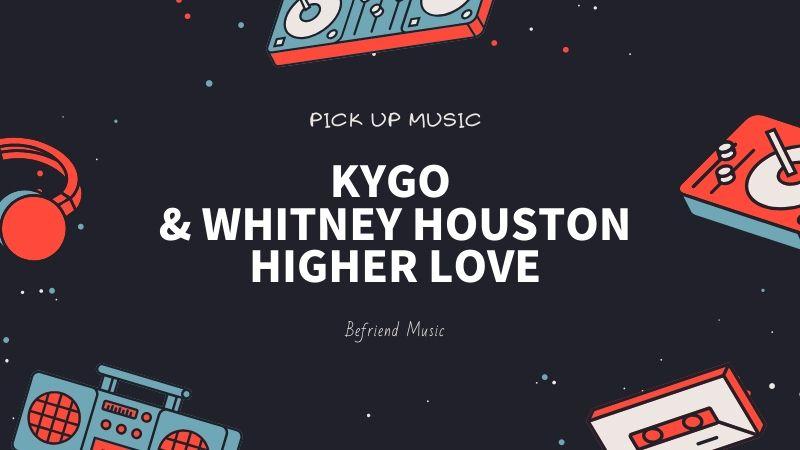 伝説的ディーバの未発表曲をリミックス「Kygo & Whitney Houston - Higher Love」